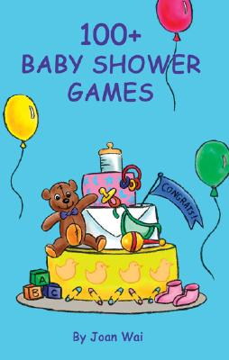100+ Baby Shower Games By Wai, Joan